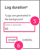 The Time input box and START button on the Log duration dialog